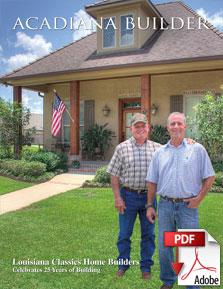 Magazine acadiana builder for Acadiana home builders